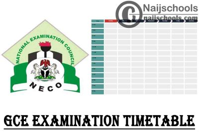 National Examination Council (NECO) GCE 2020 Examination Timetable for SSCE External Candidates | CHECK NOW