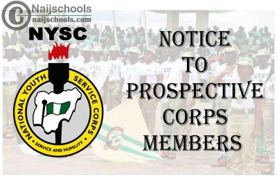 National Youth Service Corps (NYSC) 2021 Notice to Prospective Corps Members | CHECK NOW