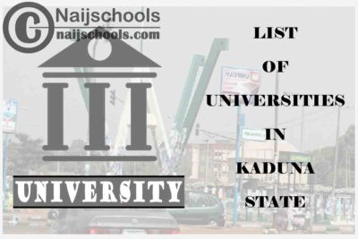 Full List of Universities in Kaduna State | CHECK NOW