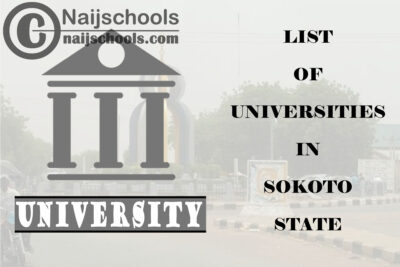 Full List of Federal, State & Private Universities in Sokoto State Nigeria