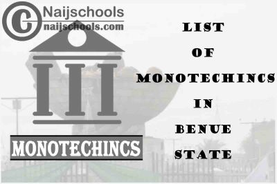 Full List of Accredited Monotechincs in Benue State Nigeria