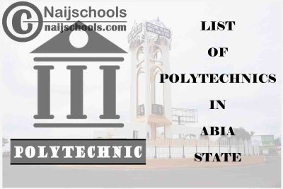 Full List of Accredited Sate & Private Polytechnics in Abia State Nigeria
