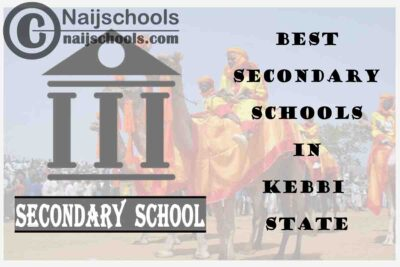 13 of the Best Secondary Schools to Attend in Kebbi State Nigeria   No. 4's the Best