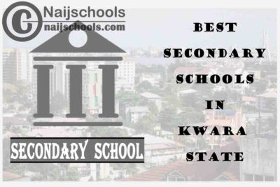 14 of the Best Secondary Schools to Attend in Kwara State Nigeria | No. 14's the Best