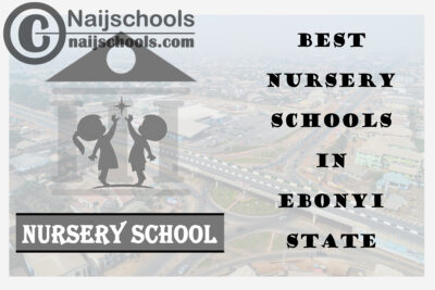 11 of the Best Nursery Schools in Ebonyi State   No.11's the Best