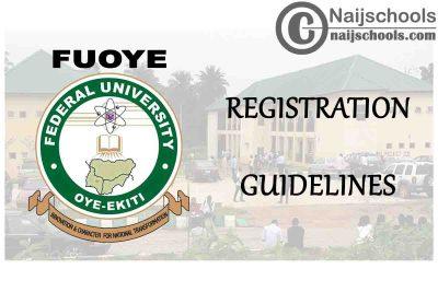 Federal University Oye-Ekiti (FUOYE) 2019/2020 First Semester Examination & Registration Guidelines | CHECK NOW