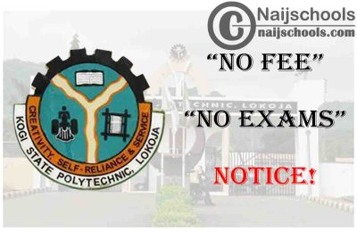 """Kogi State Polytechnic Issues """"No Fee, No Exams"""" Notice to Students 