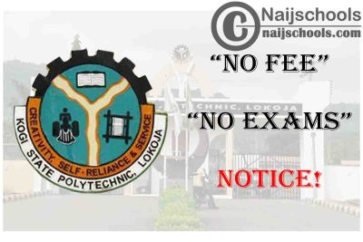 "Kogi State Polytechnic Issues ""No Fee, No Exams"" Notice to Students 