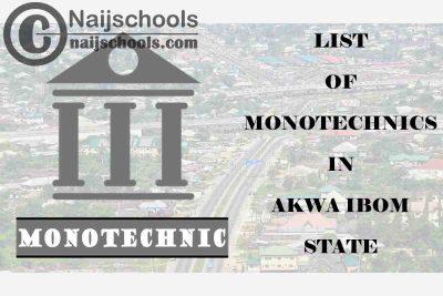 Full List of Accredited Monotechincs in Akwa Ibom State Nigeria