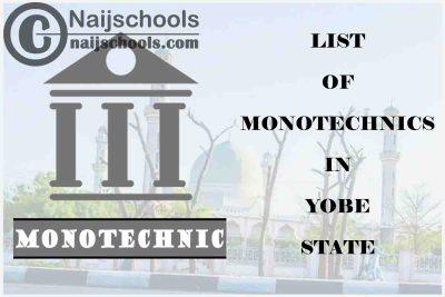 Full List of Accredited Monotechnics in Yobe State Nigeria