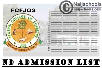 Federal College of Forestry Jos (FCFJOS) ND Admission List for 2020/2021 Academic Session | CHECK NOW
