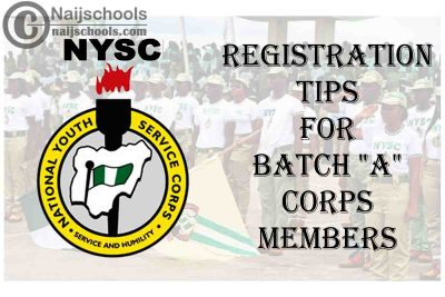 """National Youth Service Corps (NYSC) Registration Tips for 2021 Batch """"A"""" Corps Members   CHECK NOW"""