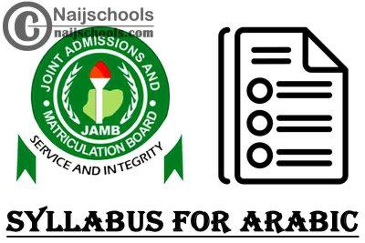 JAMB Syllabus for 2021 Arabic CBT Exam (Jamb.org.ng) | CHECK NOW