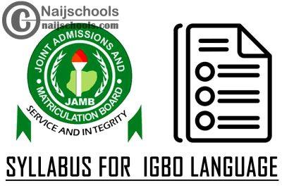 JAMB Syllabus for 2021 Igbo Language CBT Exam (Jamb.org.ng)   CHECK NOW