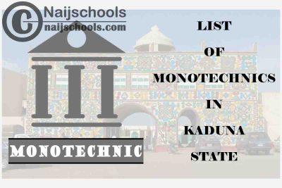 Full List of Accredited Monotechincs in Kaduna State Nigeria