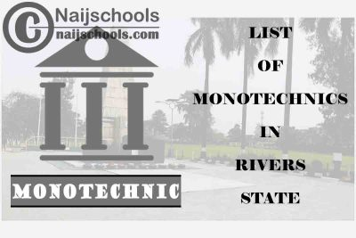 Full List of Accredited Monotechnics in Rivers State Nigeria