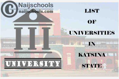 Full List of Federal, State & Private Universities in Katsina State Nigeria