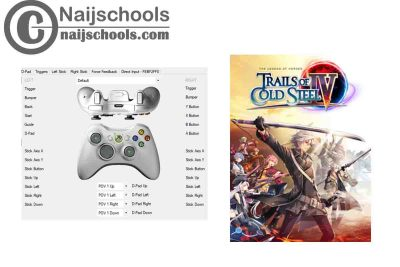The Legend of Heroes: Trails of Cold Steel IV X360ce Settings for Any PC Gamepad Controller | TESTED & WORKING