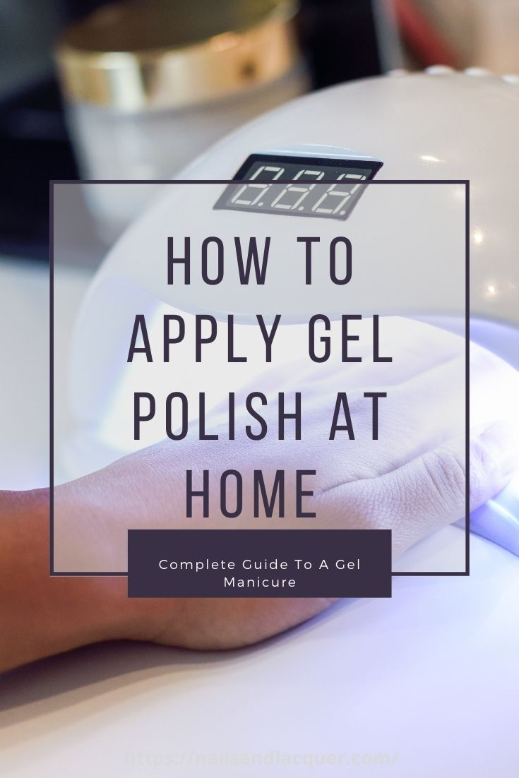 How To Apply Gel Polish At Home Pinterest Pin