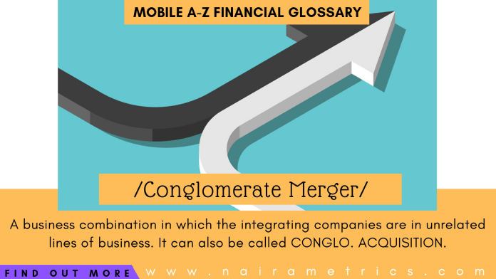 Definition of Conglomerate Merger