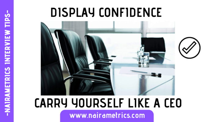 INTERVIEW TIPS AND CONFIDENCE