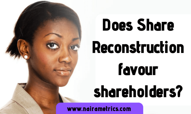 share reconstruction and shareholders