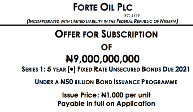 Forte Oil To Borrow N9 billion Via Bonds