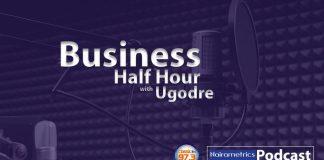 Business half hour - naira metrics