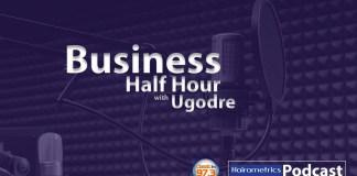 Business half hour, BHH Podcast, Oluyomi Ojo