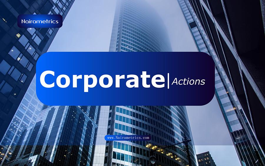 Corporate Actions | Nairametrics