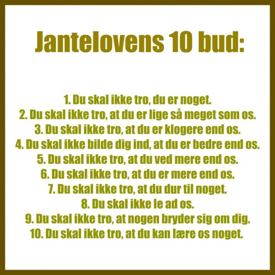 The 10 laws in our famous Jantelov