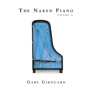 The Naked Piano Volume II (Physical CD + MP3)
