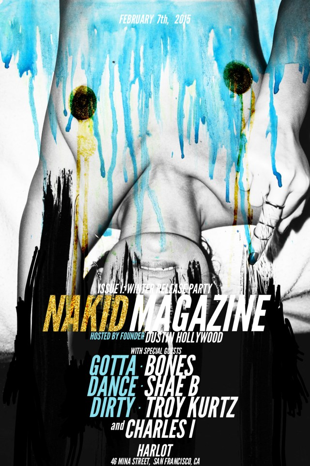 NAKID MAGAZINE - ISSUE I RELEASE PARTY - FEBRUARY_7_2015