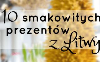 10 smakowitych prezentow z litwy 1