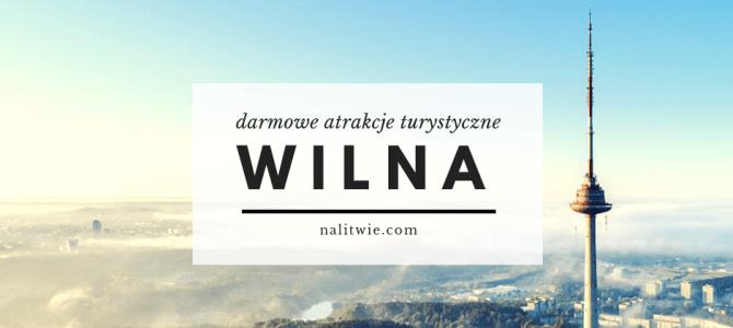 Darmowe atrakcje turystyczne w Wilnie
