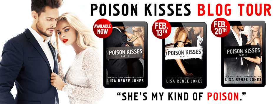 POISON KISSES PART 1 - A Lisa Renee Jones Review