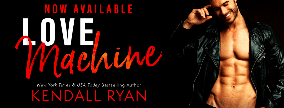 LOVE MACHINE - A Kendall Ryan Review