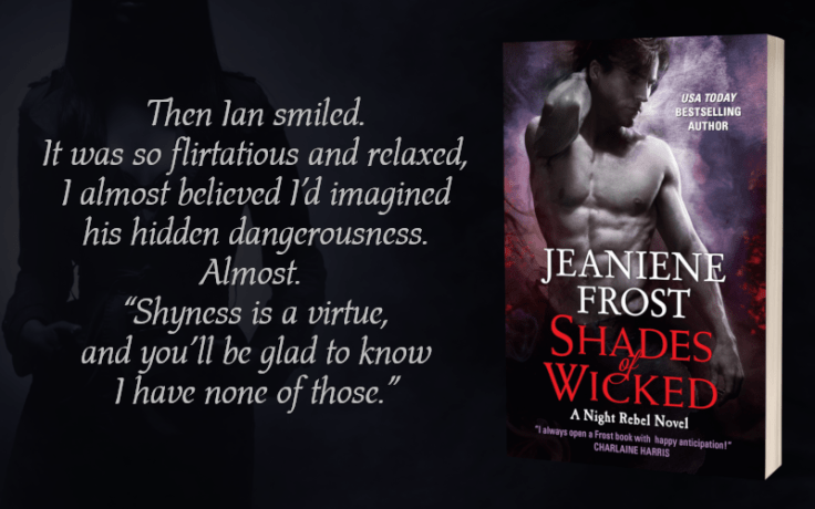 Teaser - Shades of Wicked by Jeaniene Frost - 2.png