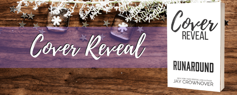 RUNAROUND - A Jay Crownover Cover Reveal