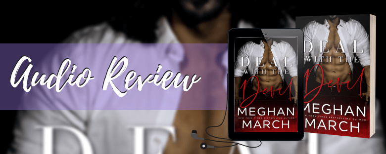 DEAL WITH THE DEVIL - A Meghan March Audio Review & Giveaway