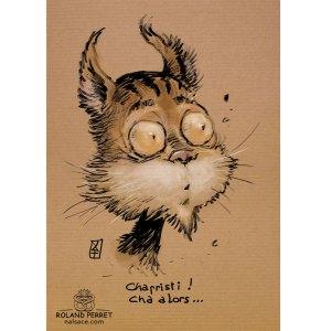 Chapristi - ça alors chat sapristi - dessin original sur papier kraft par Roland Perret - jeu du chat-llenge