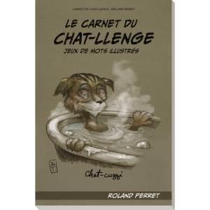 Carnet de chat-llenge, illustrations de jeux de mots de chats par Roland Perret. nalsace.com