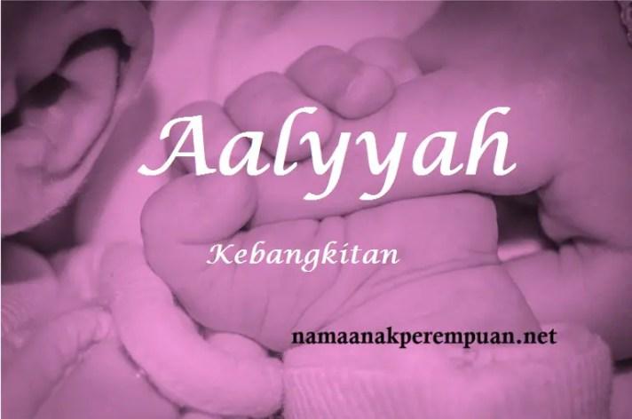 arti nama aalyyah