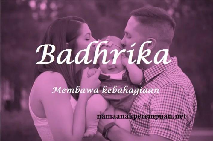 arti nama badhrika