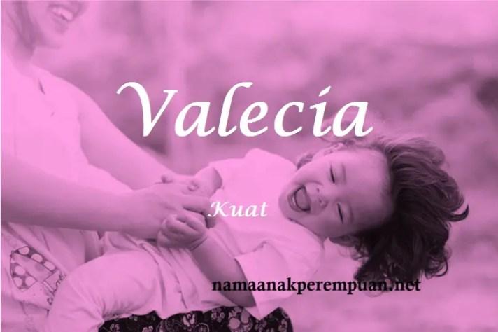 arti nama valecia