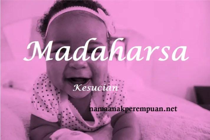 arti nama madaharsa