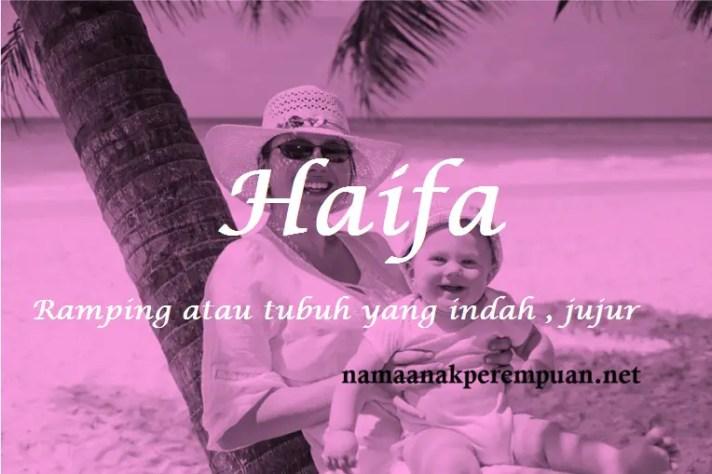 Nama Bayi Perempuan Rangkaian Dan Arti Nama Haifa
