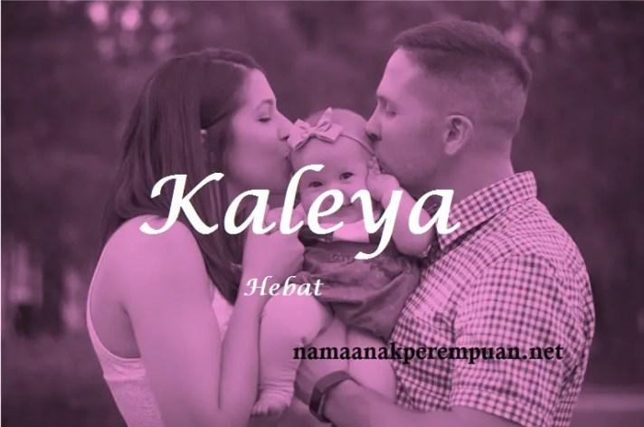 arti nama Kaleya