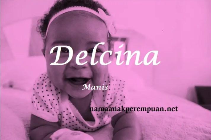 arti nama Delcina