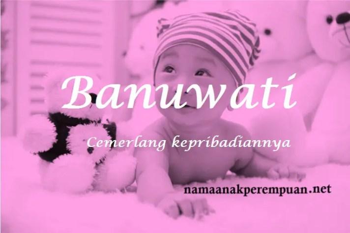 arti nama Banuwati